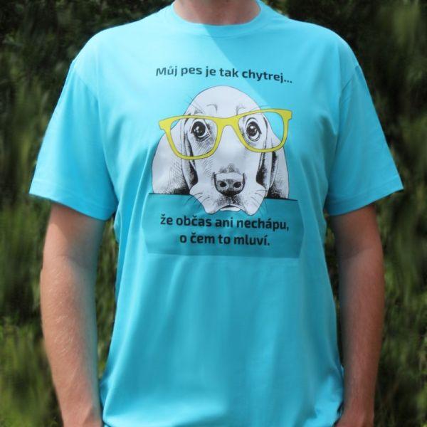 Můj pes je tak chytrej - pánské tričko se psy