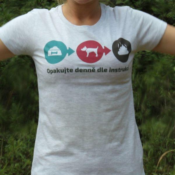Opakujte denně dle instrukcí - dámské tričko se psy